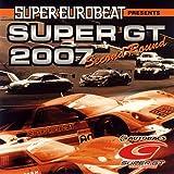 スーパー・ユーロビート・プレゼンツ・スーパーGT2007-セカンド・ラウンド-