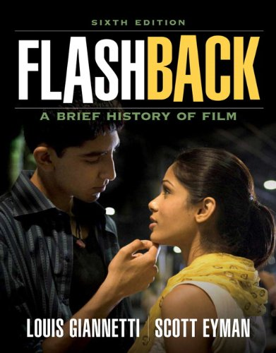 Flashback: A Brief Film History (6th Edition)