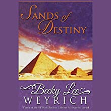 Sands of Destiny (       UNABRIDGED) by Becky Lee Weyrich Narrated by Parisa Johnston