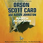 Earth Awakens: The First Formic War, Book 3 (       UNABRIDGED) by Orson Scott Card, Aaron Johnston Narrated by Stefan Rudnicki, Stephen Hoye, Arthur Morey, Vikas Adam, Roxanne Hernandez, Emily Rankin