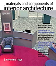 Materials and Components of Interior Architecture (8th Edition)