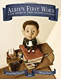 Albies First Word: A Tale Inspired by Albert Einsteins Childhood