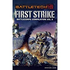 Battletech Anthology V2 First Strike (Battletech (Unnumbered)) by Loren L. Coleman