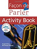 Facon De Parler 2 Activity Book 4th edition: French for Beginners: Activity Book v. 2 (FDP)