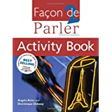 Facon De Parler 2 Activity Book 4th editionpar Angela Aries
