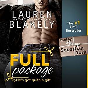Full Package Audiobook by Lauren Blakely Narrated by Sebastian York