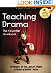 Teaching Drama: The Essential Handboo...
