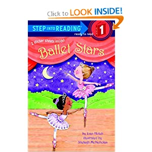 Ballet Stars (Step into Reading) Joan Holub and Shelagh McNicholas