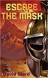 Escape the Mask