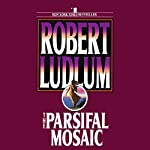 The Parsifal Mosaic | Robert Ludlum