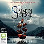 The Summon Stone: The Gates of Good and Evil, Book 1 | Ian Irvine