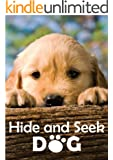Peek-A-Boo Dog and Puppies ( A Picture Book for Kids ) An easy reader series