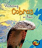 img - for Watching Cobras in Asia (Wild World) book / textbook / text book