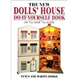 The New Dolls' House Do-it-yourself Book: In 1/12 and 1/16 Scaleby Venus Dodge