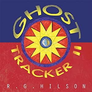 Ghost Tracker | [R. G. Hilson]