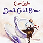 Dead Cold Brew | Cleo Coyle