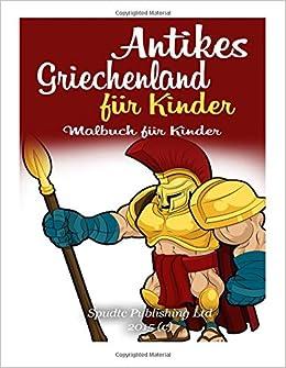 Antikes Griechenland für Kinder: Malbuch für Kinder
