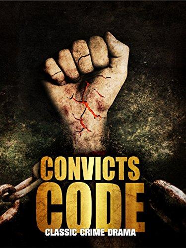 Convicts Code: Classic Crime Drama