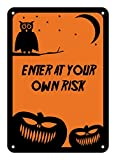 """Reflective Aluminum Halloween Sign """"Enter At Your Own Risk"""" 10"""" x 14"""" (HW-0314-RA)"""