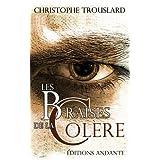 LES BRAISES DE LA COL�RE (Pomel et fils t. 1)par Christophe TROUSLARD