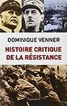 Histoire critique de la R�sistance