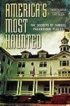 America's Most Haunted: The Secrets o...