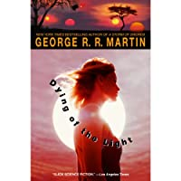 Dying of the Light (       UNABRIDGED) by George R. R. Martin Narrated by Iain Glen