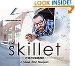 The Skillet Cookbook: A Street Food M...