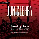 Five-Ring Circus: Suspense Down Under: Scobie Malone, Book 15 (       UNABRIDGED) by Jon Cleary Narrated by Shaun Grindell
