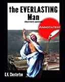 img - for The Everlasting Man (illustrated & annotated) book / textbook / text book