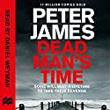 Dead Man's Time: Roy Grace, Book 9 Audiobook by Peter James Narrated by Daniel Weyman