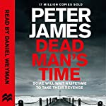 Dead Man's Time: Roy Grace, Book 9 | Peter James