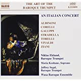 Art of the Baroque Trumpet, Vol. 5: An Italian Concert