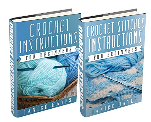 "Free Kindle Book : (2 Book Bundle) ""Crochet Instructions For Beginners"" & ""Crochet Stitches Instructions For Beginners"""