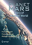img - for Planet Mars: Story of Another World (Springer Praxis Books / Popular Astronomy) book / textbook / text book