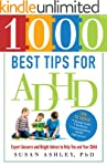 1000 Best Tips for ADHD: Expert Answe...