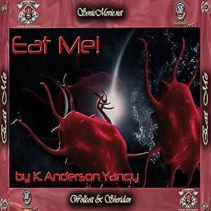 Eat Me! Audiobook