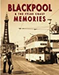 Blackpool and the Fylde Coast Memories