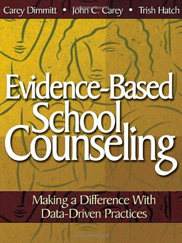 Evidence-Based School Counseling: Making a Difference...