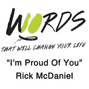 I'm Proud of You Speech