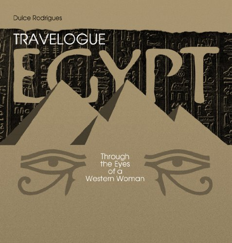Travelogue - Egypt through the Eyes of a Western