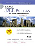 Core J2EE Patterns: Best Practices and Design Strategies (2nd Edition) (Sun Core Series)
