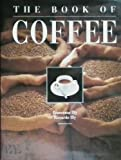 img - for The Book of Coffee. 1989. Cloth with dustjacket. book / textbook / text book