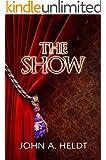 The Show (Northwest Passage Book 3)