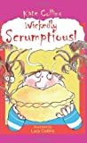 Wickedly Scrumptious! (1425944167) by Collins, Kate
