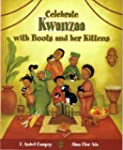 Celebrate Kwanzaa with Boots and Her...
