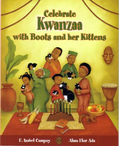 Celebrate Kwanzaa with Boots and Her Kittens (Stories to Celebrate)