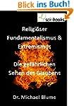 Religi�ser Fundamentalismus & Extremi...