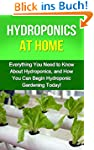 Hydroponics at Home: Everything you n...