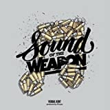 Sound Of The Weapon Verbal Kent